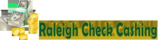 Check Cashing of Raleigh